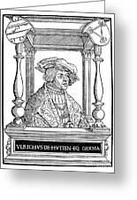 Ulrich Von Hutten, German Poet Greeting Card