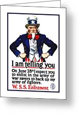Uncle Sam -- I Am Telling You Greeting Card