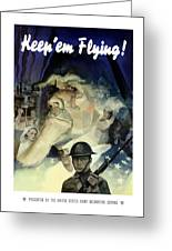 Keep 'em Flying - Uncle Sam  Greeting Card