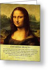Unfadingbeauty  Greeting Card