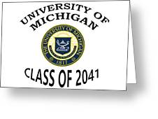 University Of Michigan Class Of 2041 Greeting Card
