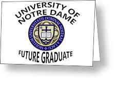 University Of Notre Dame Future Graduate Greeting Card