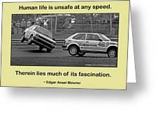 Unsafe At Any Speed Greeting Card