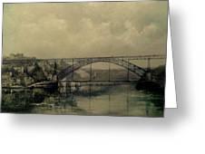 Upstream -bridge D.luis I-oporto Greeting Card