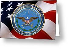 U. S. Department Of Defense - D O D Emblem Over U. S. Flag Greeting Card