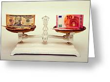 U.s. Dollar And Euro Banknotes On A Pair Of Scales In Vienna Greeting Card