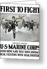 Us Marine Corps - First To Fight  Greeting Card