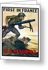 Us Marines - First In France Greeting Card