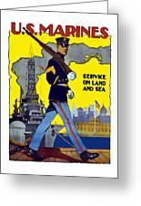 U.s. Marines - Service On Land And Sea Greeting Card