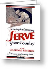 Us Naval Reserve Serve Your Country Greeting Card