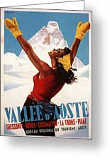 Vallee D'aoste - Aosta Valley, Italy - Retro Travel Poster - Vintage Poster Greeting Card