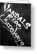 Vandals Ride Sideways Greeting Card
