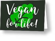 Vegan Life Greeting Card
