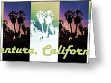 Ventura, California Greeting Card