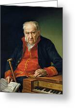 Vicente Portaia Lopez  Felix Maximo Lopez First Organist Of The Royal Chapel 1820 Greeting Card