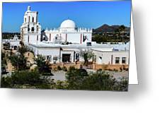 View From Tthe Hill - San Xavier Mission - Tucson Arizona Greeting Card
