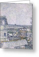 View From Vincent's Room In The Rue Lepic Greeting Card