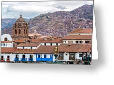 View Of Central Cuzco Peru Greeting Card