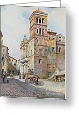 View Of Santa Maria In Monticelli, Rome  Greeting Card