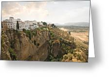 View Over The Tajo Gorge Ronda Home Of Bullfighting Greeting Card