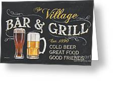 Village Bar And Grill Greeting Card