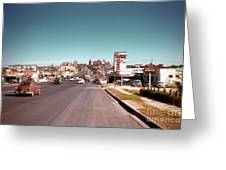 Vintage 1950s View Of Congress Avenue Looking North From South Congress To The Capitol Greeting Card