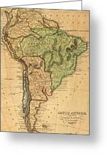 Vintage Map Of South America - 1821 Greeting Card