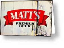 Vintage Matt's Premium Beer Sign Greeting Card