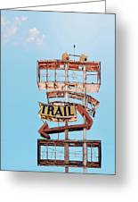 Vintage Neon Sign - The Spanish Trail - Tucson, Arizona Greeting Card