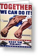 Vintage Poster - Together We Can Do It Greeting Card