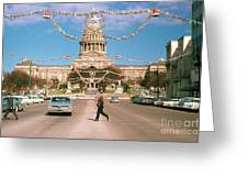 Vintage View Of The Texas State Capitol And Christmas Decorations Strung Along Congress Avenue From December 1960 Greeting Card