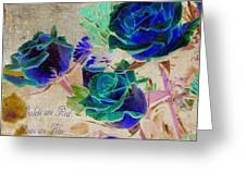 Violets Are Red- Roses Are Blue Greeting Card