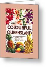 Visit Colorful Queensland - Vintage Poster Restored Greeting Card