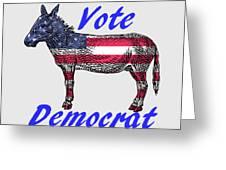 Vote Democrat Greeting Card