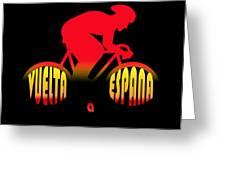 Vuelta A Espana Greeting Card