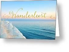 Wanderlust, Santorini Greece Ocean Coastal Sentiment Art Greeting Card