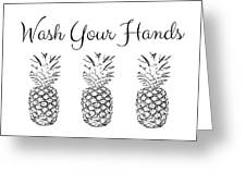 Wash Your Hands Pineapples- Art By Linda Woods Greeting Card