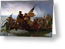 Washington Crossing The Delaware Painting - Emanuel Gottlieb Leutze Greeting Card
