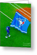 Waving The Flag For The Home Team      The Toronto Blue Jays Greeting Card
