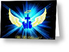 We The Blessed Greeting Card
