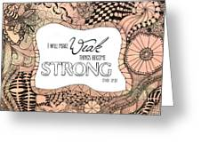 Weak Things Strong Colored Greeting Card