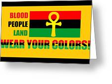 Wear Red Black And Green Greeting Card