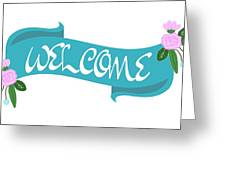 Welcome Sign Greeting Card
