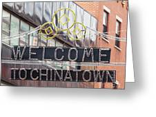 Welcome To Chinatown Sign In Manhattan Greeting Card