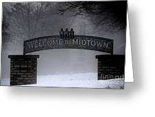 Welcome To Midtown Greeting Card