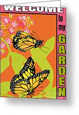 Welcome To My Garden-jp2828 Greeting Card