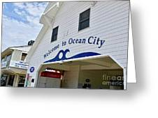 Welcome To Ocean City Maryland Greeting Card