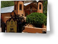 Welcome To Santuario De Chimayo Greeting Card