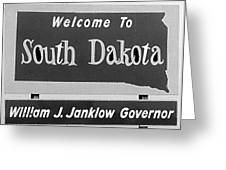 Welcome To South Dakota  Greeting Card