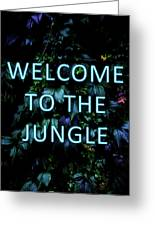 Welcome To The Jungle - Neon Typography Greeting Card